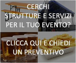 Cerchi service e forniture per feste e sagre?