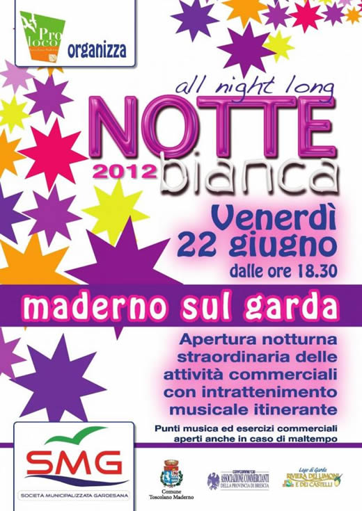 notte bianca a Maderno