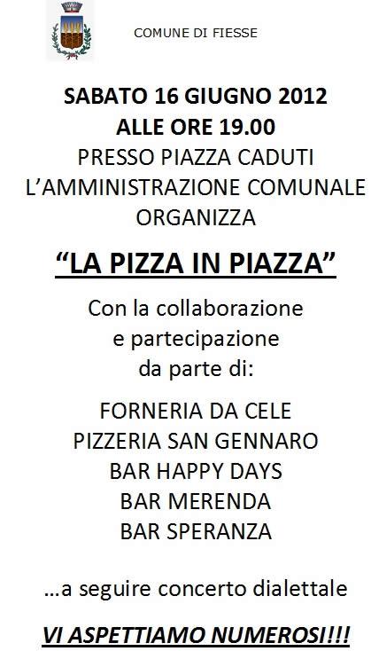 pizza in piazza a Fiesse