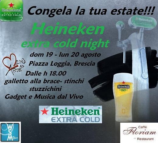 Heineken extra cold night-Brescia