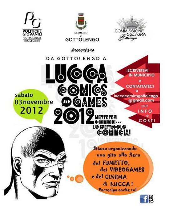 Da Gottolengo ai Lucca Comics Games 2012