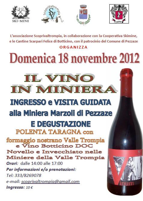 Il vino in miniera a Pezzaze