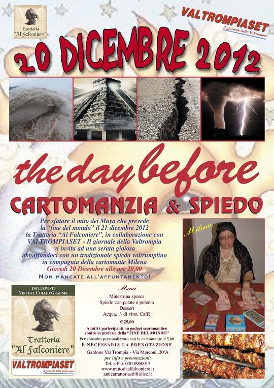 The day before - cartomanzia e spiedo