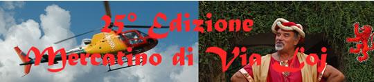 25° Mercatino di Via Loj 2013 a Monasterolo del Castello   Bg