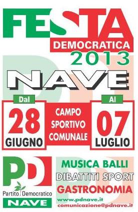 Festa Democratica 2013 a Nave