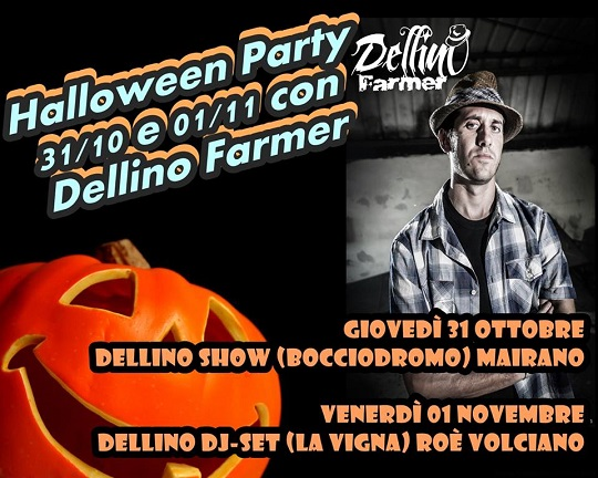 Halloween Party con Dellino Farmer 2013 Mairano - Roé Volciano
