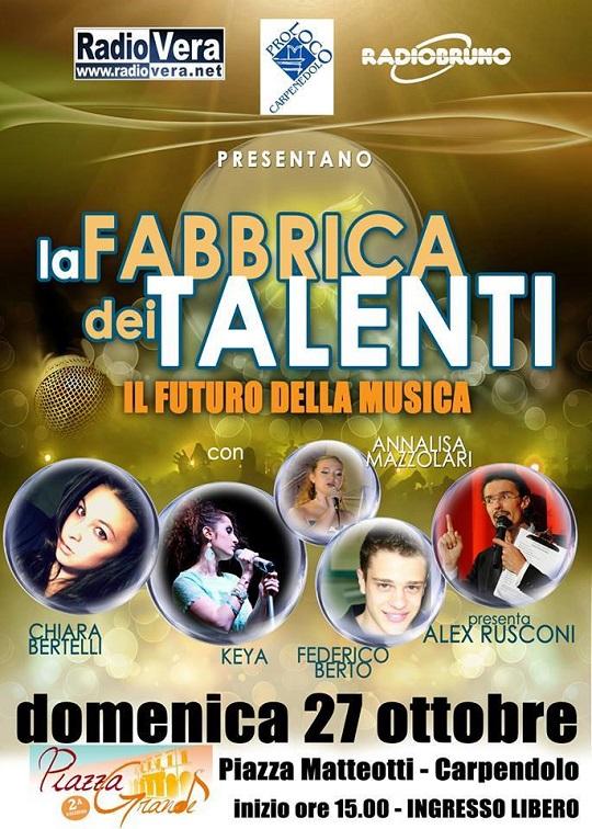 La Fabbrica dei talenti a Piazza Grande Carpenedolo 28-10-13