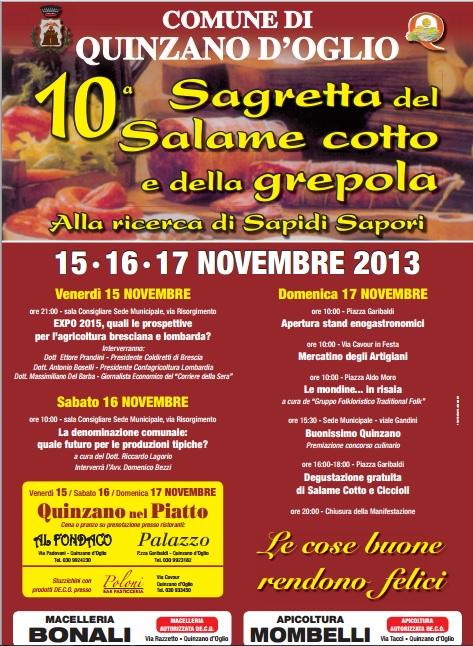 10 Sagretta del Salame cotto e della Grepola 2013 Quinzano