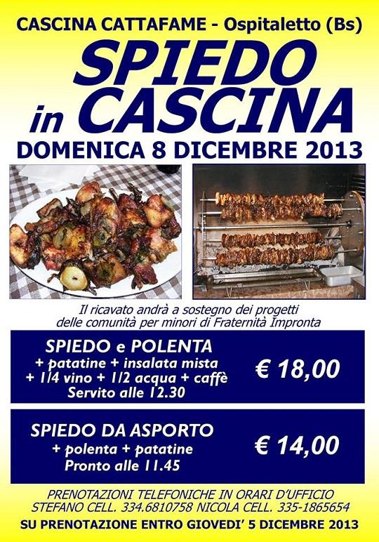Spiedo in Cascina Cattafame 8-12-2013
