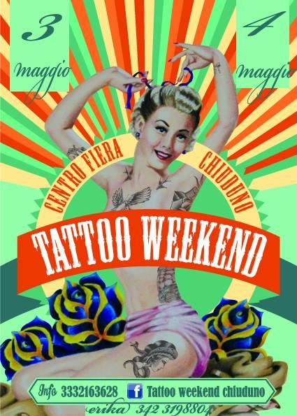 Tattoo Weekend Chiuduno (BG) 3-4 Maggio 2014