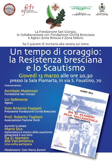 Un Tempo di Coraggio la Resistenza Bresciana e lo Scautismo a Brescia