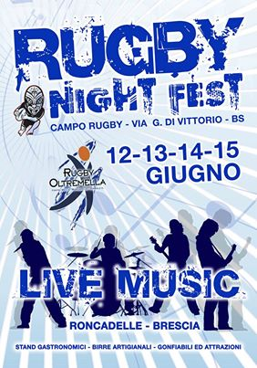 Rugby Night Fest 2014 Roncadelle