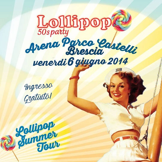 Lollipop 50'S Party 2014 Brescia Locandina