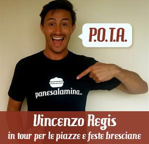 Vincenzo Regis P.O.T.A. tour