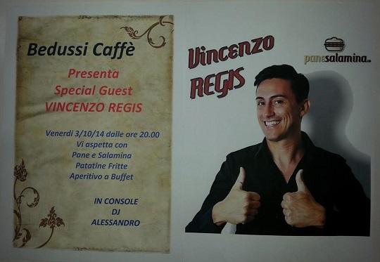 Bedussi Caffé & Vincenzo Regis