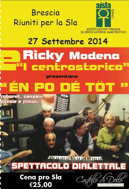 Ricky Modena e I Centrostorico al Castello di Dello
