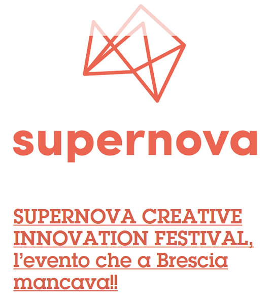 Supernova Creative Innovation Festival a Brescia