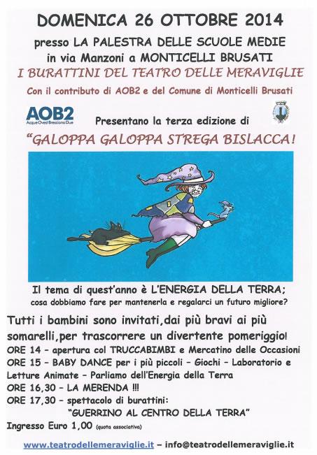 Galoppa Galoppa Strega Bislacca a Monticelli B