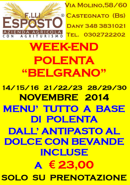 Week-End Polenta Belgrano in Agriturismo a Castegnato