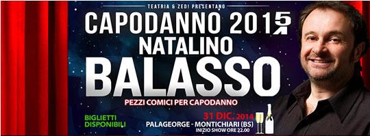 Capodanno 2015 con Natalino Balasso a Montichiari