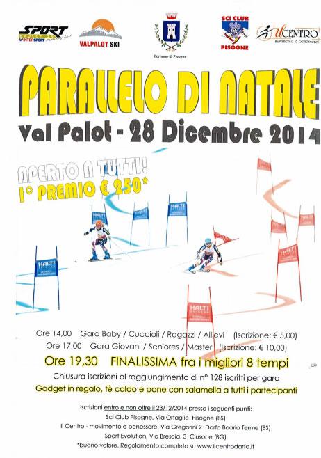 Parallelo di Natale in Val Palot