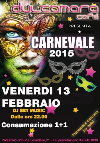 Carnevale 2015 al Dulcamara Caffe Palazzolo SO