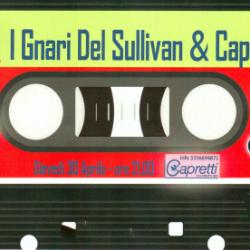I Gnari del Sullivan e Capretti