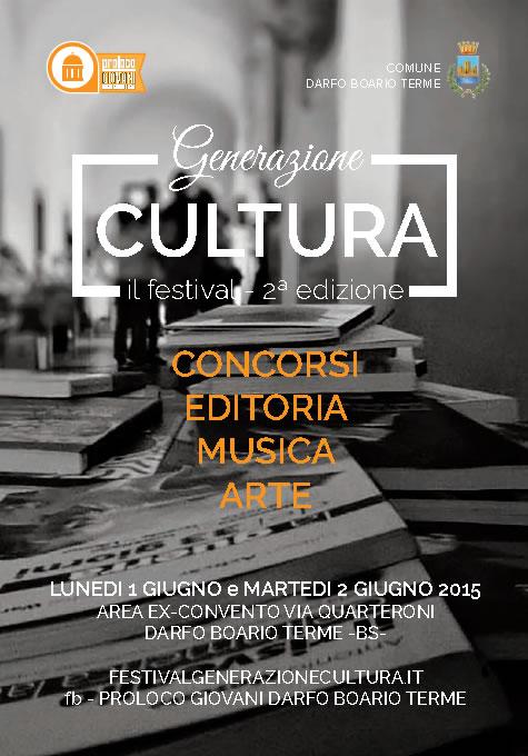 2 Festival Generazione Cultura a Darfo BT