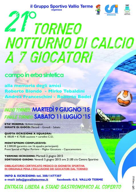 21 Torneo Notturno di Calcio a Vallio Terme
