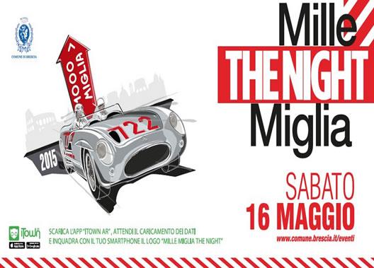 Mille Miglia the Night 2015 a Brescia