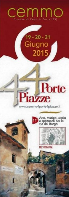 4 Porte 4 Piazze  2015 a Cemmo