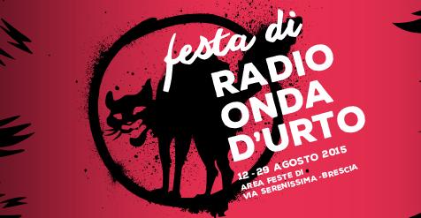 Festa Radio Onda d'Urto 2015 a Brescia