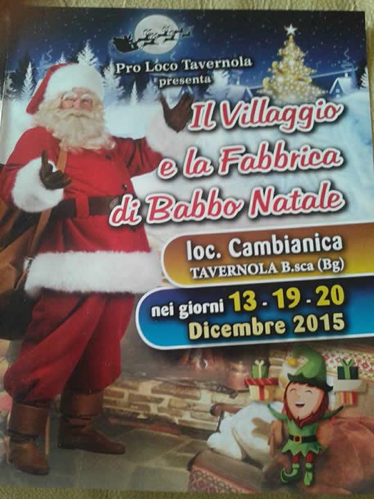 Il villaggio e la fabbrica di Babbo Natale a Tavernola Bergamasca Bg