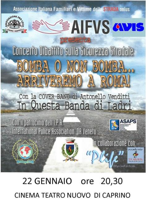 Bomba o non Bomba noi Arriveremo a Roma a Caprino Veronese VR