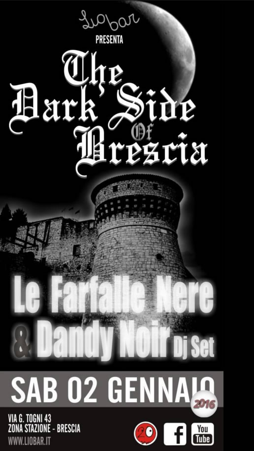 The Dark Side of Brescia
