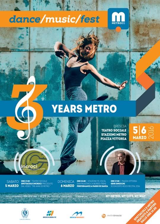 3 Years Metro a Brescia