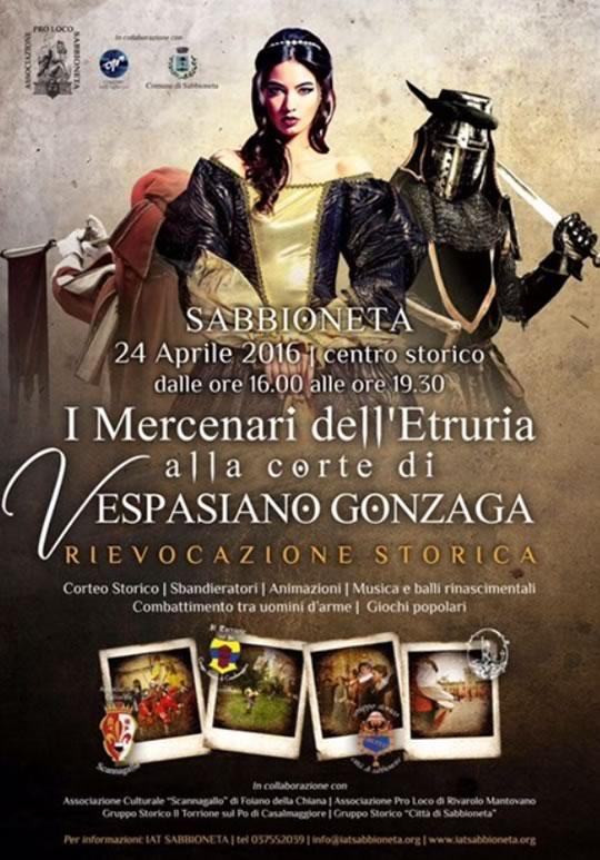 I Mercenari dell'Etruria alla Corte di Vespasiano Gonzaga a Sabbioneta MN