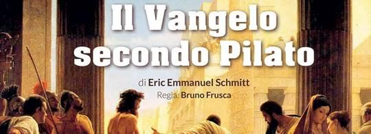 Il Vangelo Secondo Pilato a Padernello