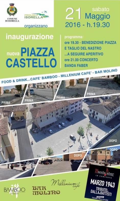 Inaugurazione Nuova Piazza Castello a Isorella