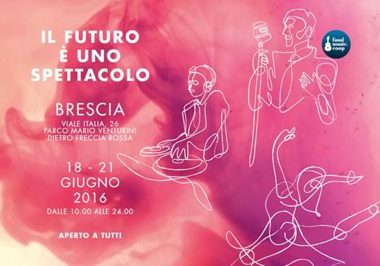 Il Futuro è uno Spettacolo a Brescia