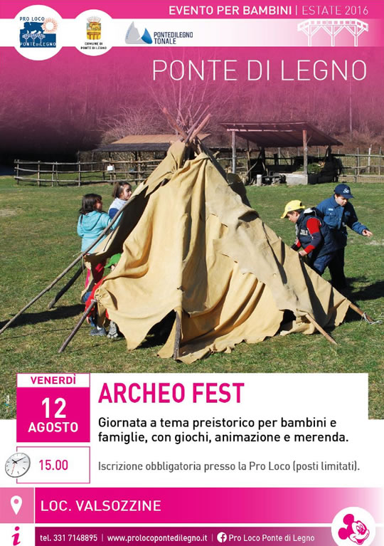 Archeo Fest a Ponte di Legno