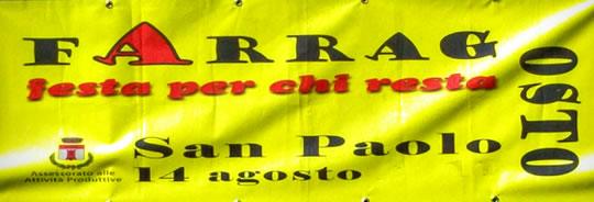 Farragosto a San Paolo