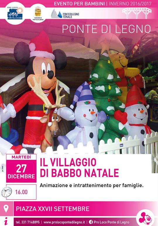 Il Villaggio di Babbo Natale a Ponte di Legno