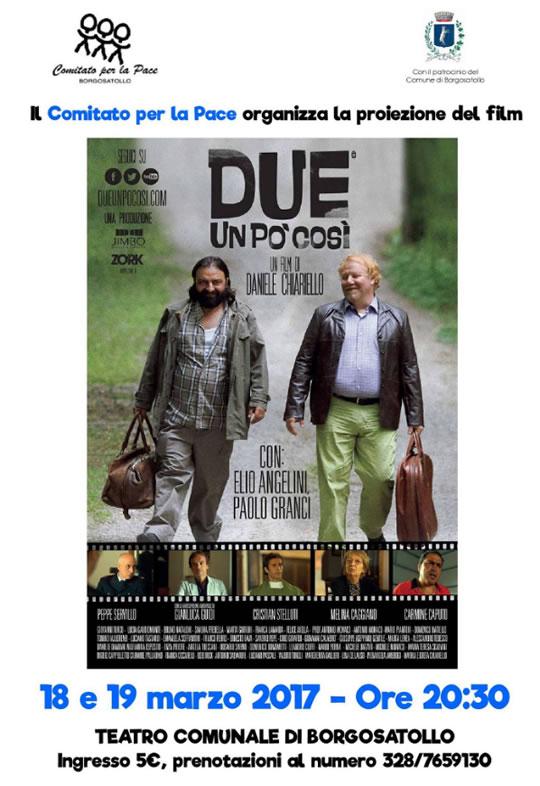 """Proiezione Film """"Due un pò così"""" a Borgosatollo"""