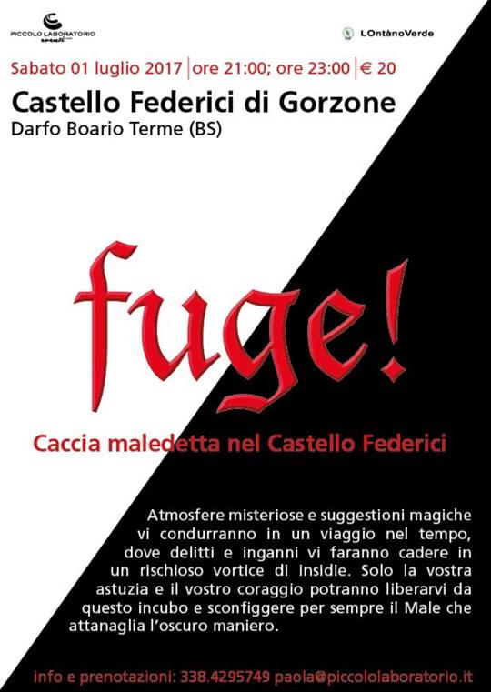 FUGE! Caccia maledetta nel Castello Federici a Darfo BT