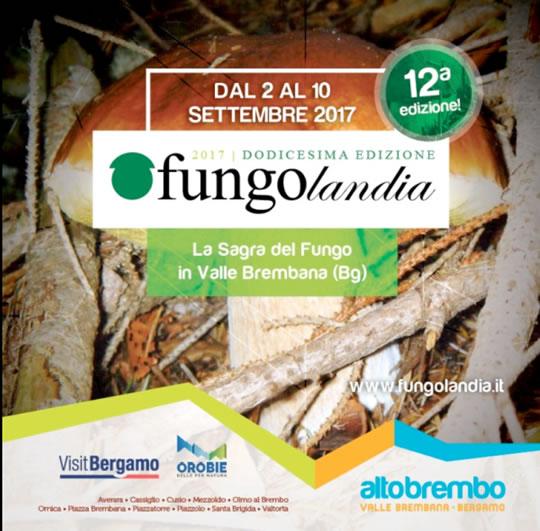 Fungolandia la Sagra del Fungo in Valle Brembana
