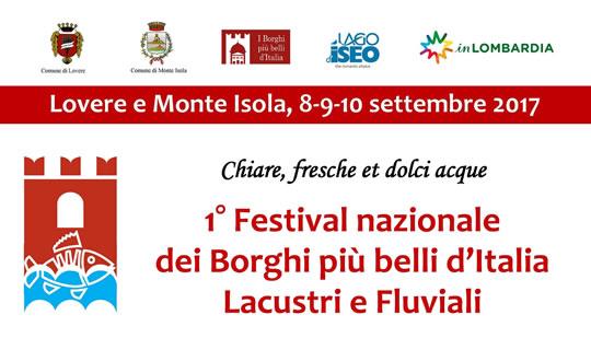 Festival Nazionale dei Borghi più Belli d'Italia Lacustri e Fluviali a Monte Isola e Lovere