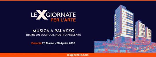 Le X Giornate per l'Arte a Brescia