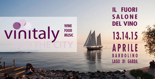 Vinitaly and The City sbarca a Bardolino