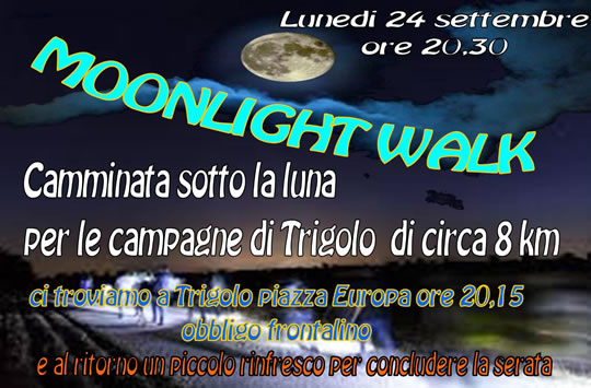 Moonlight Walk a Trigolo